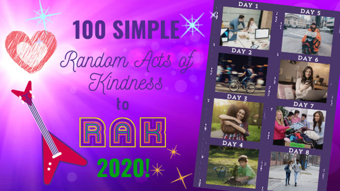 100 Simple Random Acts of Kindness to RAK in 2020