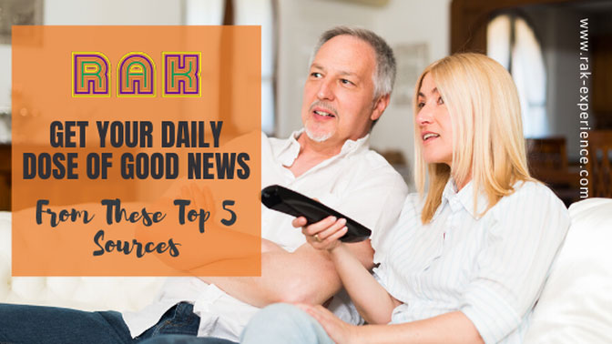 Get Your Daily Dose of Good News From These Top 5 Sources