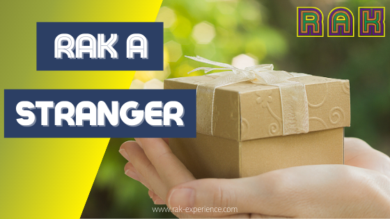 RAK a Stranger Random Acts of Kindness