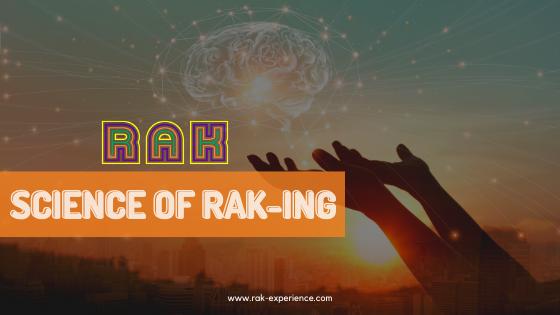 The Science of RAK-ing