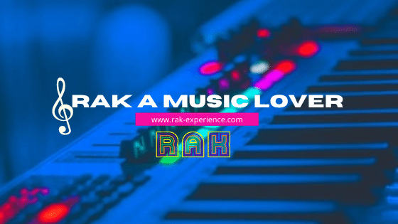 Rak A Music Lover